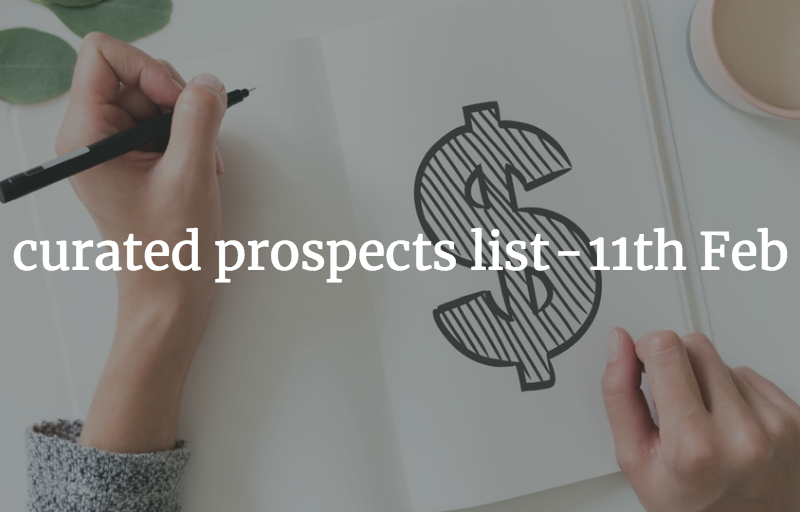 10 curated prospects list - 11th Feb 19