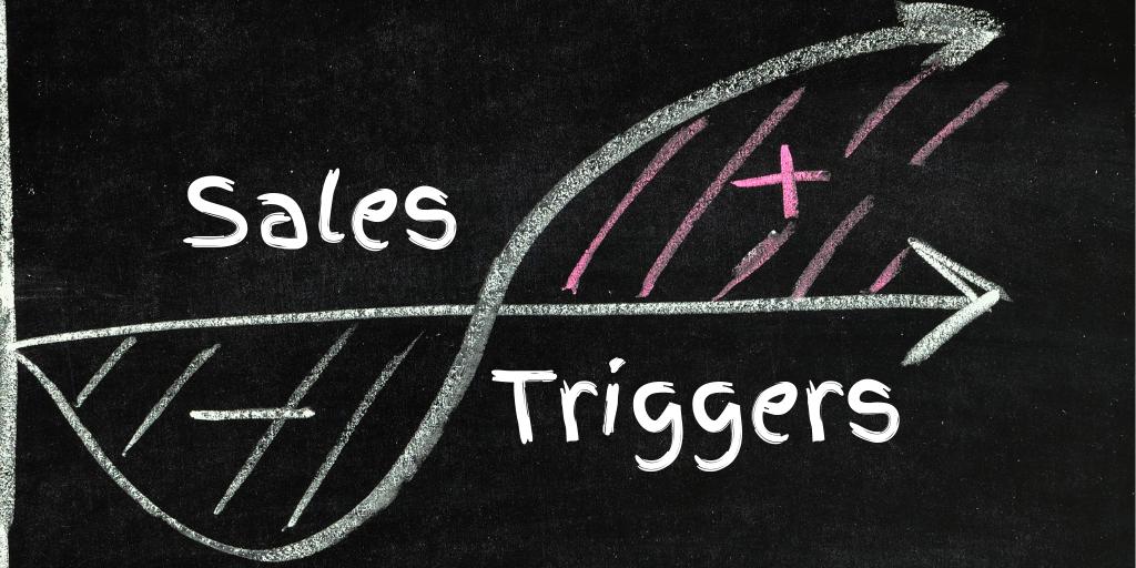 sales triggers