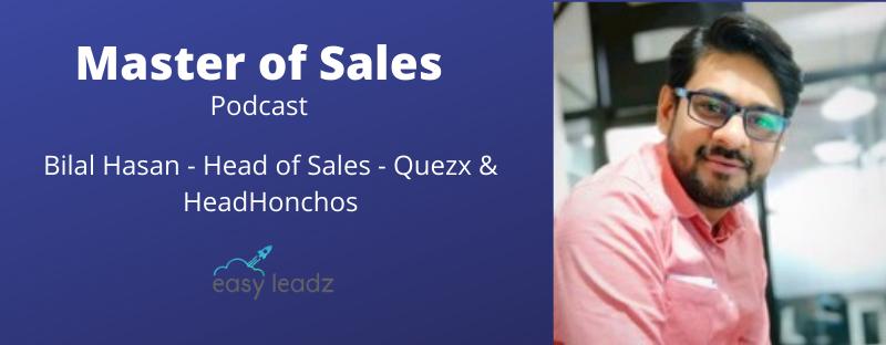 Bilal Hasan – QuezX – Masters of Sales
