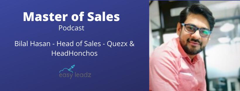 Bilal Hasan - QuezX - Masters of Sales