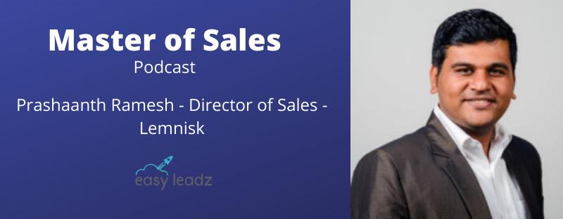 Prashaanth Ramesh – Lemnisk – Masters of Sales