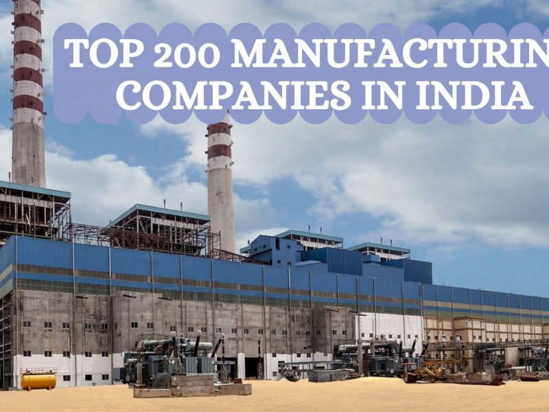Top 200 Manufacturing Companies in India
